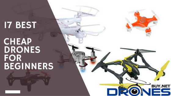 Cheap Drones for Beginners