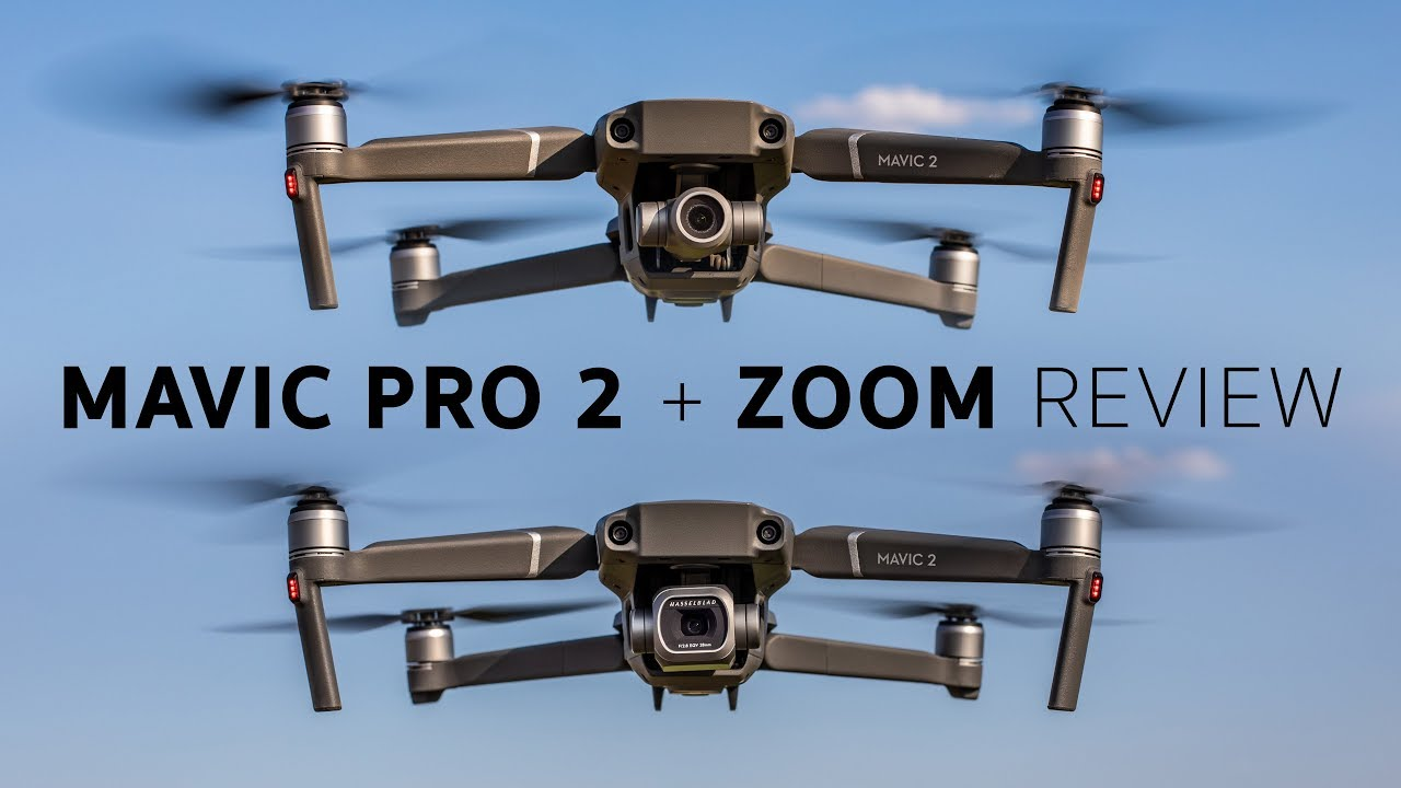 DJI Mavic 2 Zoom & Pro Review